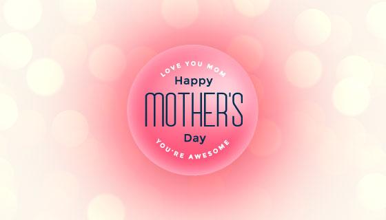 母亲节快乐散景背景矢量素材(EPS)